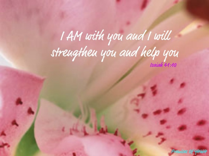 I Am With You - Isaiah 41:10