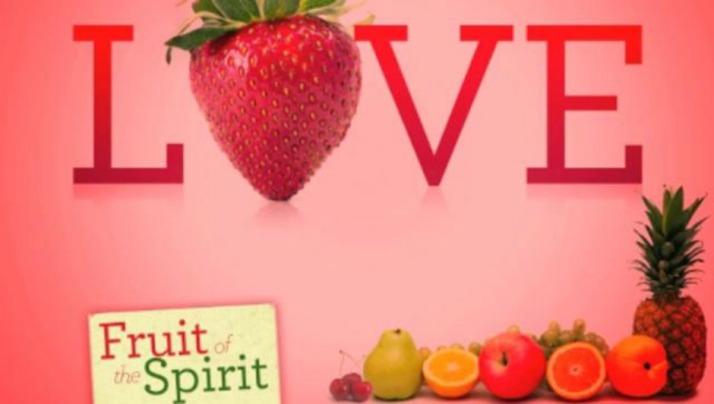 Fruit of The Spirit - Love