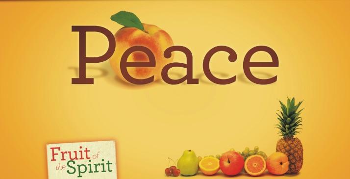 Fruit of The Spirit - Peace