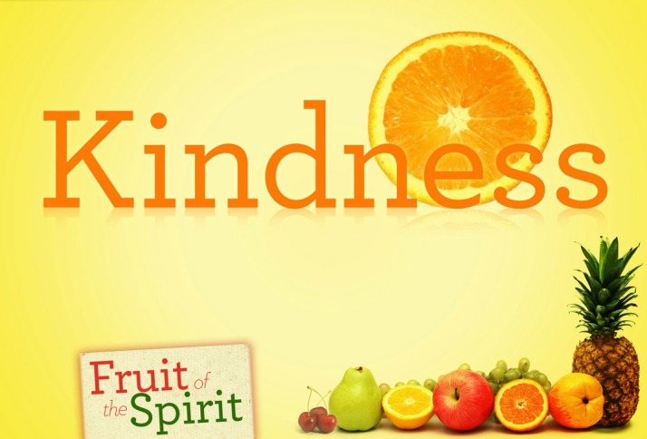Fruit of The Spirit - Kindness