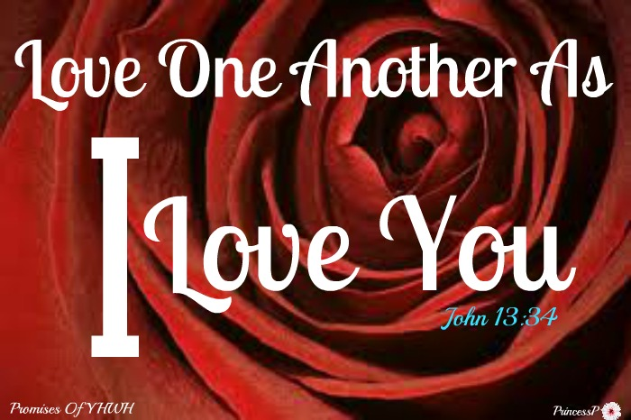 Love one another as i love you it s all about yeshua