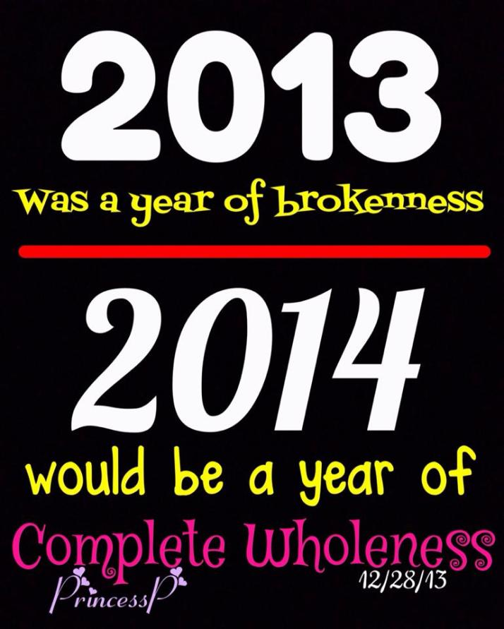 Be Made Whole & Complete In 2014