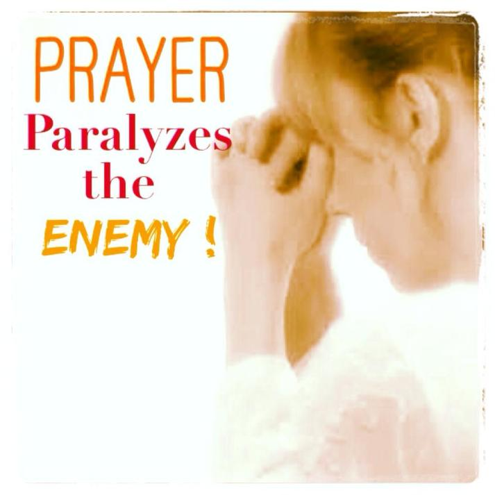 Prayer Prarlyzes The Enemy